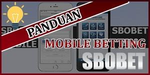 PANDUAN-SBOBET-MOBILE
